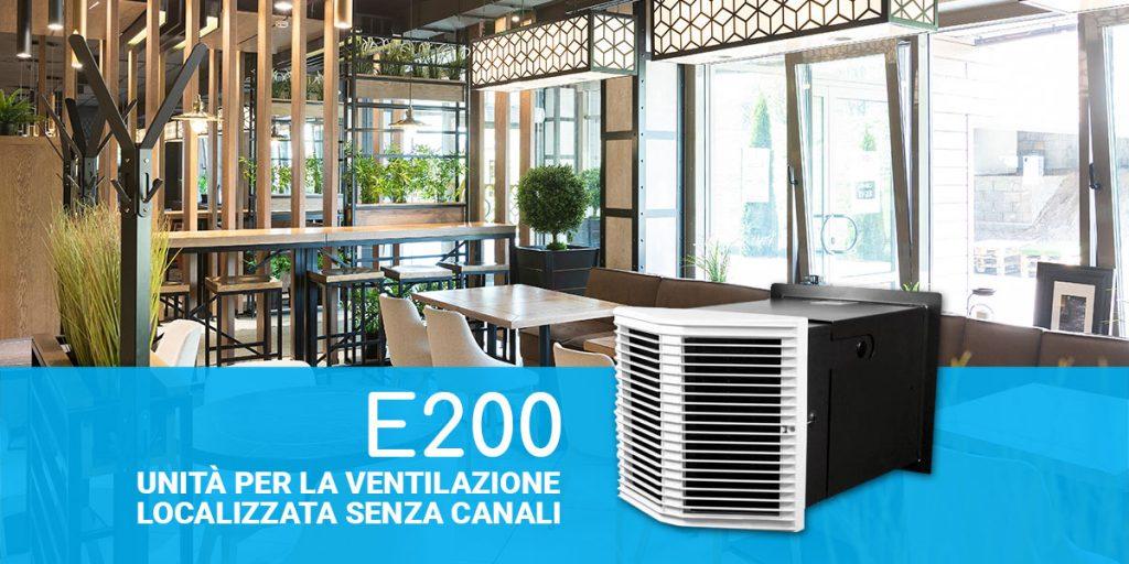 E200: unità per la ventilazione localizzata senza canali