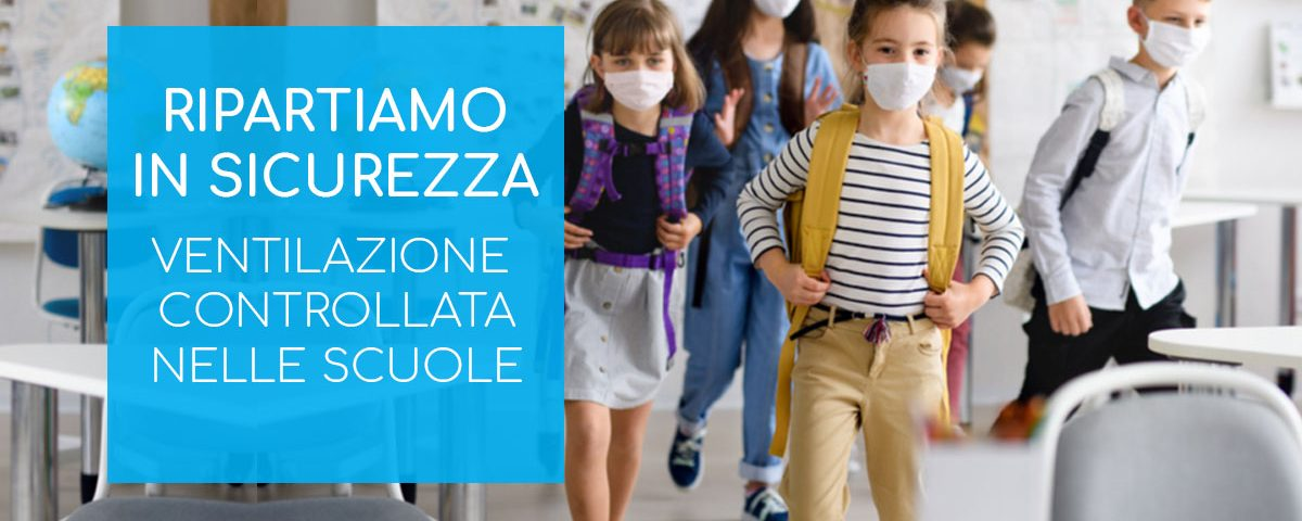 Ritorno a scuola ventilazione controllata