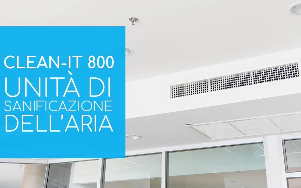 Clean It 800: unità di sanificazione dell'aria