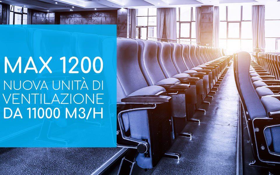 unita ventilante Max 1200